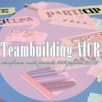 Teambuilding AICR – lucrul în echipă pentru managementul proiectelor